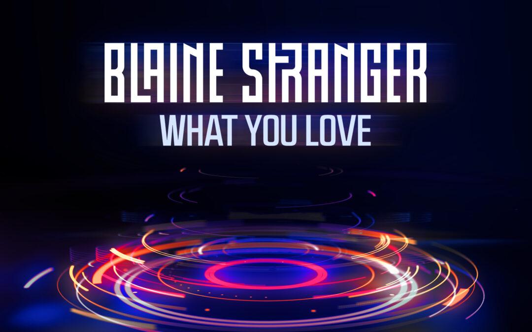Blaine Stranger – What You Love [VPR249]