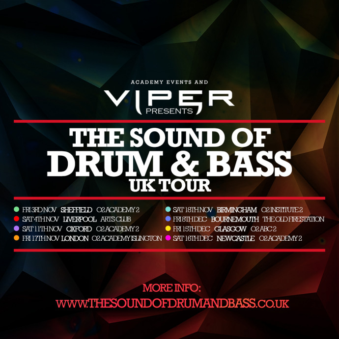 VIPER PRESENTS: THE SOUND OF DRUM & BASS UK TOUR