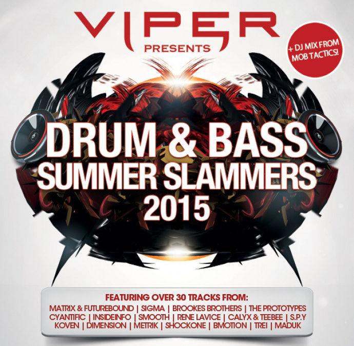 DRUM & BASS SUMMER SLAMMERS 2015