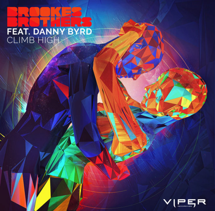 BROOKES BROTHERS FEAT. DANNY BYRD – CLIMB HIGH