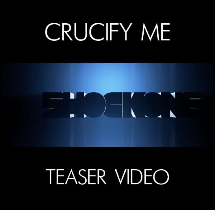 SHOCKONE FEAT. PHETSTA – CRUCIFY ME (TEASER VIDEO)