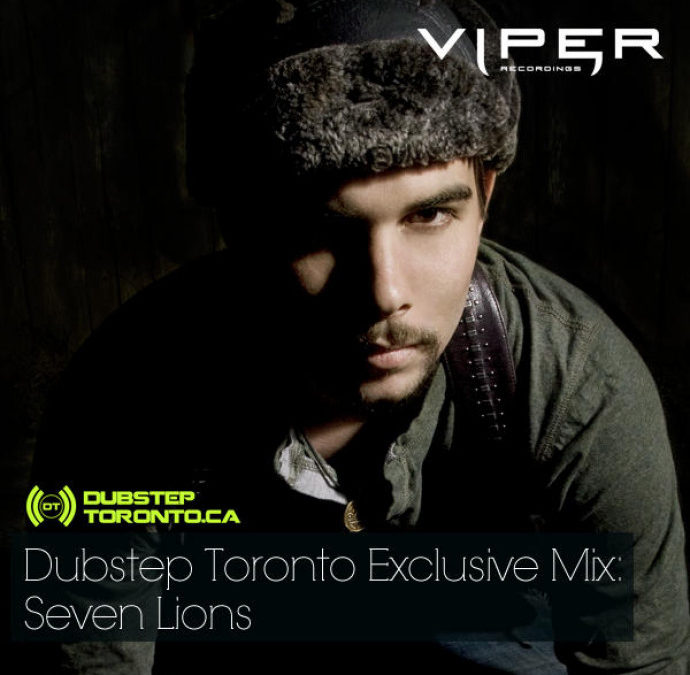 SEVEN LIONS MIX FOR DUBSTEPTORONTO.CA