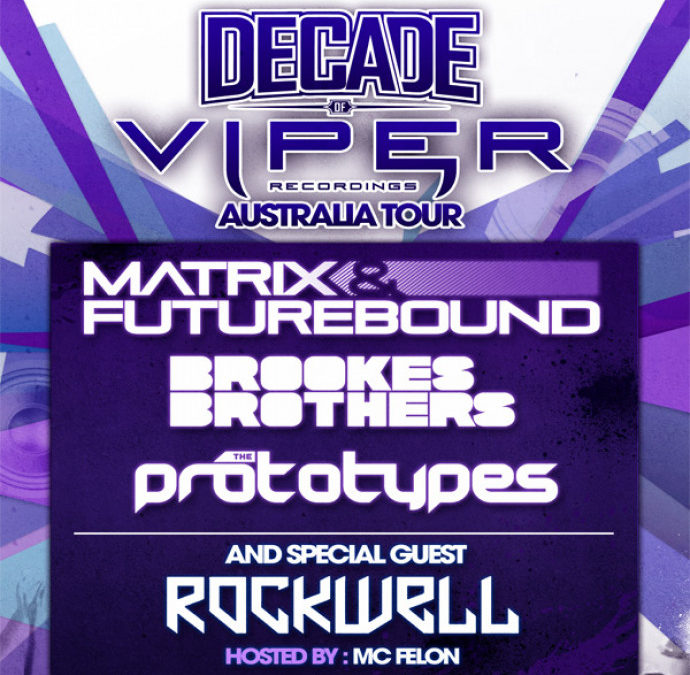 DECADE OF VIPER TOUR: AUSTRALIA