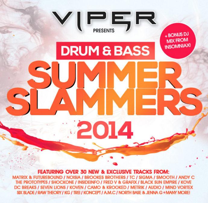 DRUM & BASS SUMMER SLAMMERS 2014