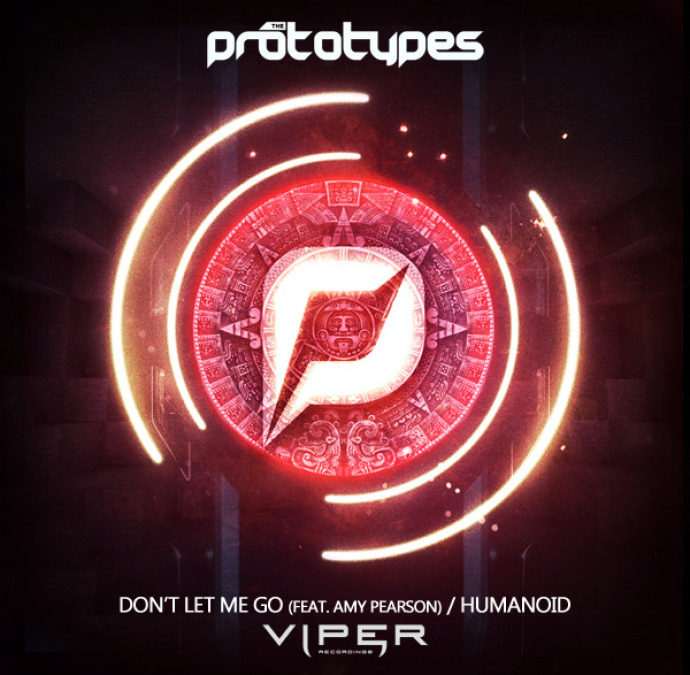 THE PROTOTYPES – DON'T LET ME GO