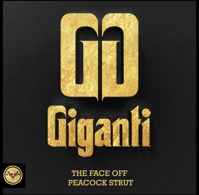 GIGANTI – THE FACE OFF / PEACOCK STRUT