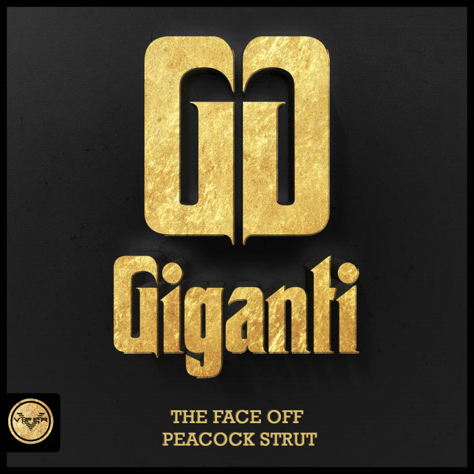 GIGANTI - THE FACE OFF / PEACOCK STRUT