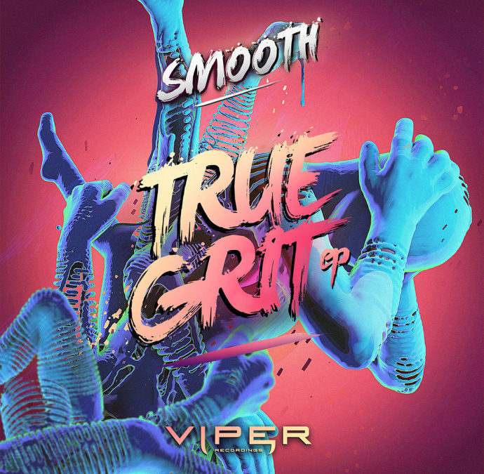 SMOOTH – TRUE GRIT EP