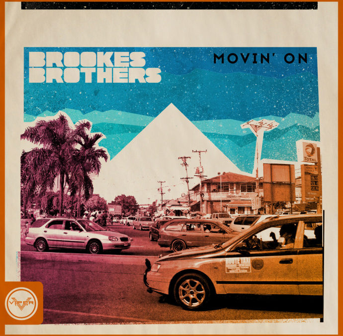 BROOKES BROTHERS – MOVIN' ON