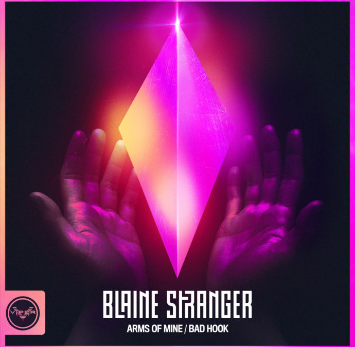 BLAINE STRANGER – ARMS OF MINE / BAD HOOK