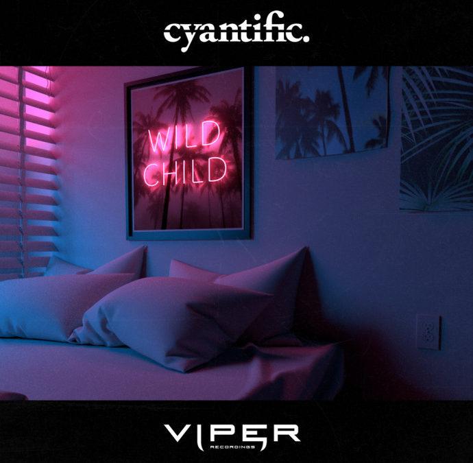 CYANTIFIC – WILD CHILD