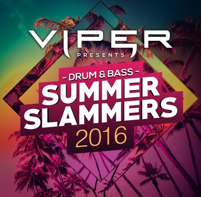 DRUM & BASS SUMMER SLAMMERS 2016