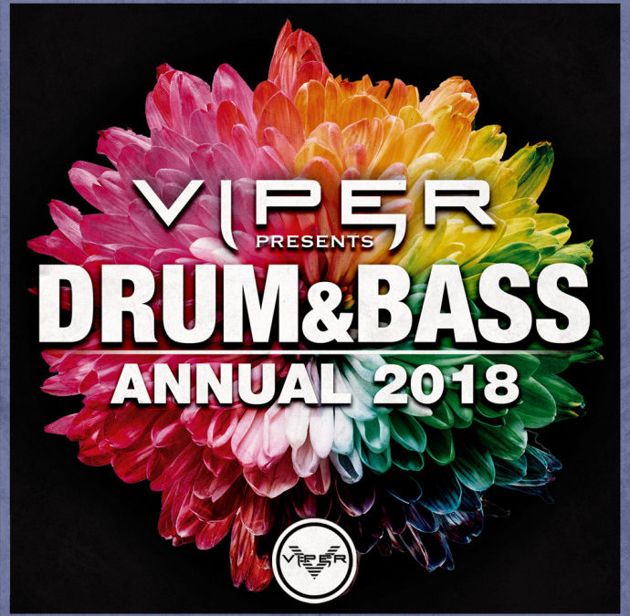 DRUM & BASS ANNUAL 2018 (VIPER PRESENTS)