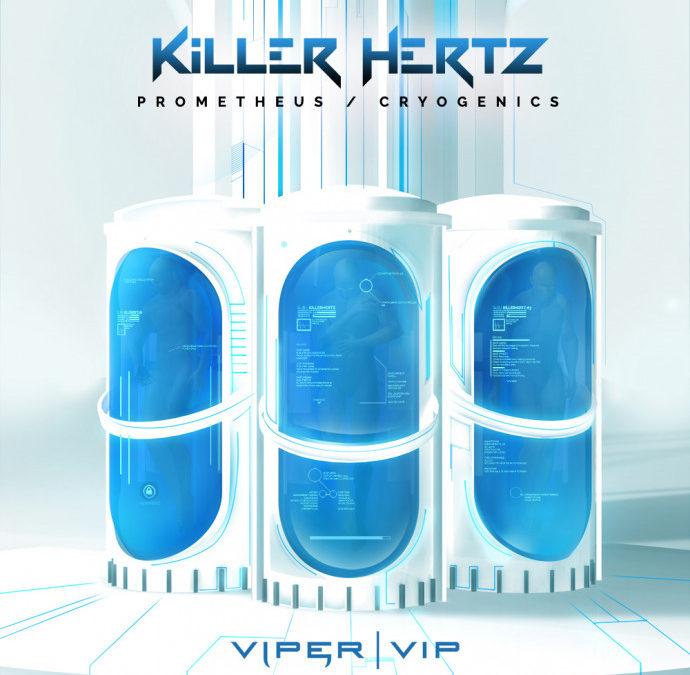 KILLER HERTZ – PROMETHEUS / CRYOGENICS