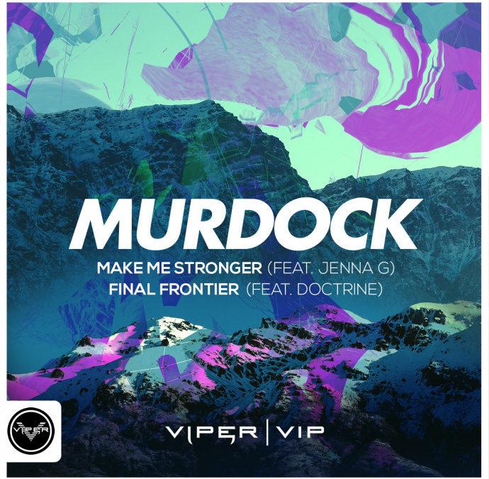 MURDOCK – MAKE ME STRONGER / FINAL FRONTIER