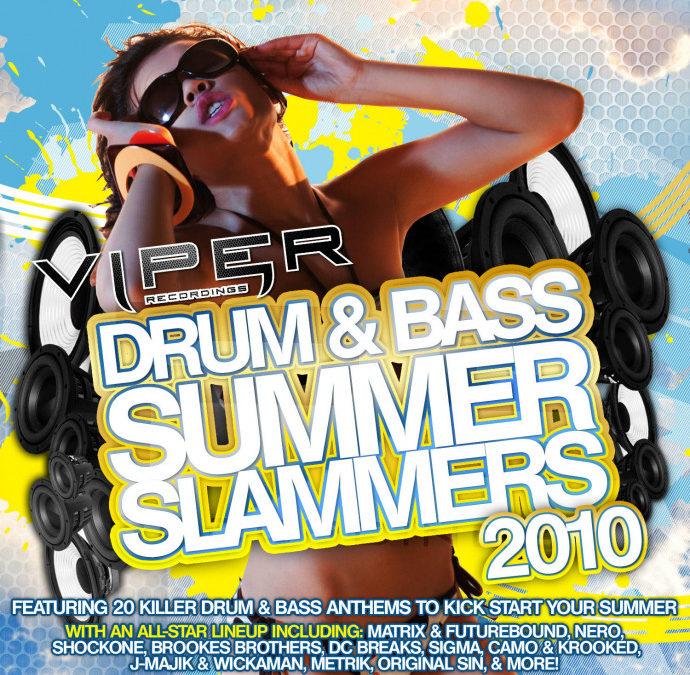 DRUM & BASS SUMMER SLAMMERS 2010
