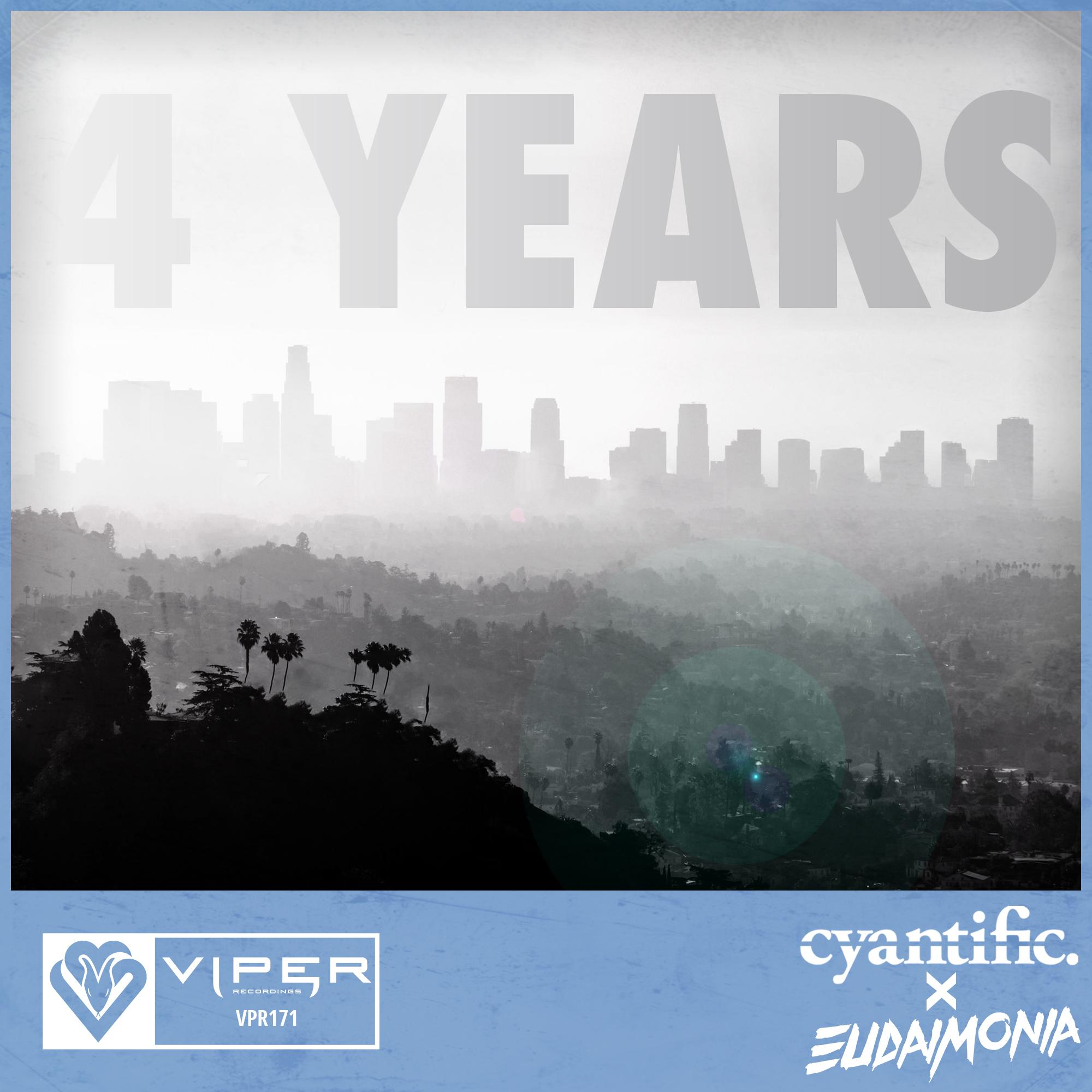CYANTIFIC & EUDAIMONA - 4 YEARS