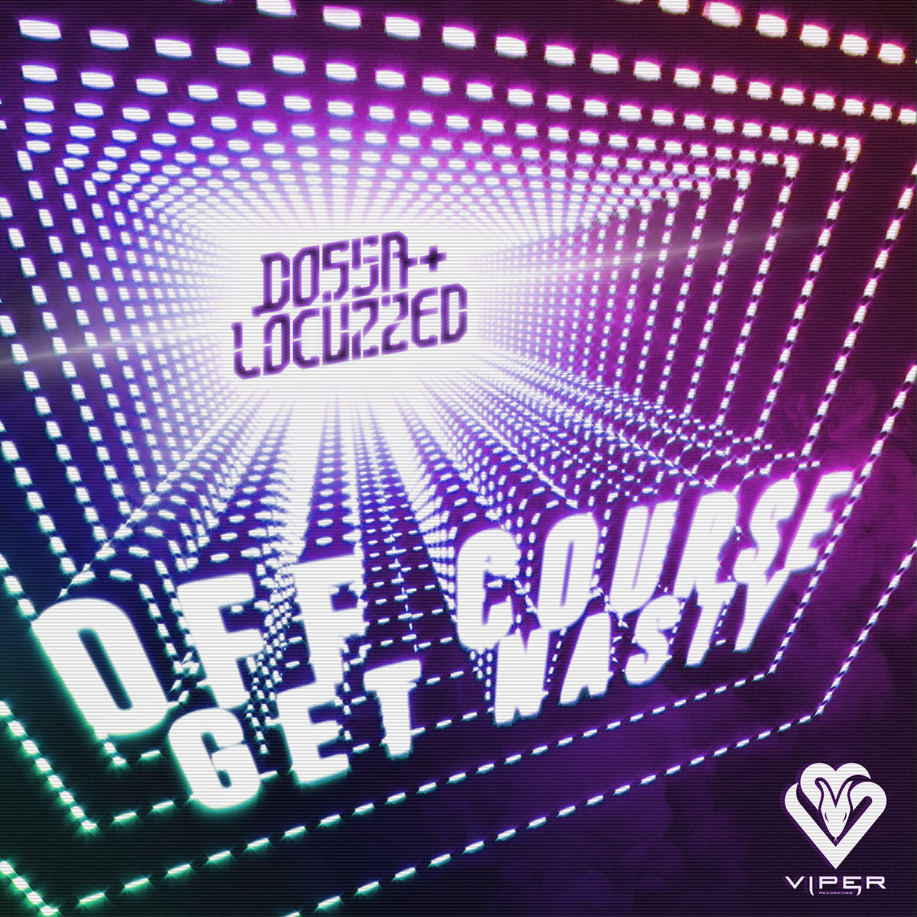 DOSSA & LOCUZZED – OFF COURSE / GET NASTY